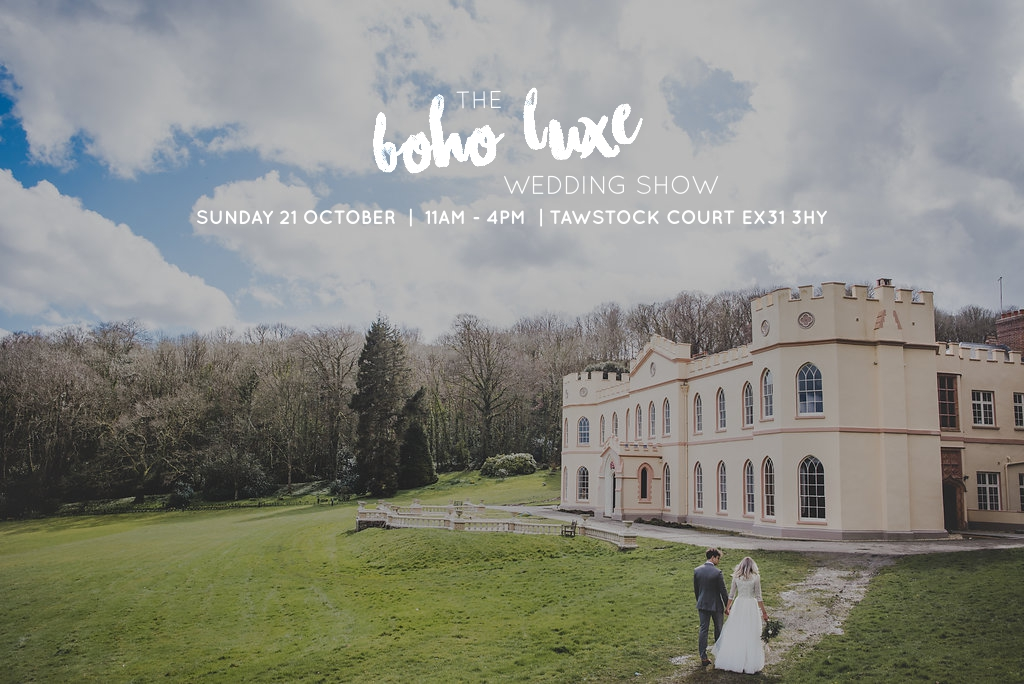 The boho luxe wedding show tawstock court barnstaple